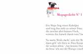 Mopsgedicht N°1, © Jörgen Kipp, Velleron, 2010